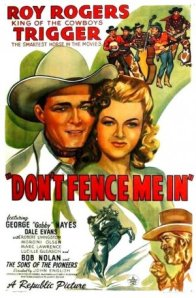 "Movie poster for ""Don't Fence Me In"""